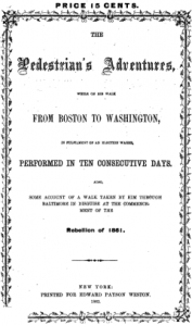 Weston's account of his adventures while walking between Boston and Washington